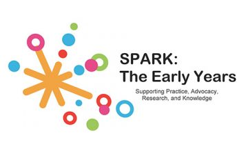 SPARK: The Early Years – Supporting Practice, Advocacy, Research, and Knowledge