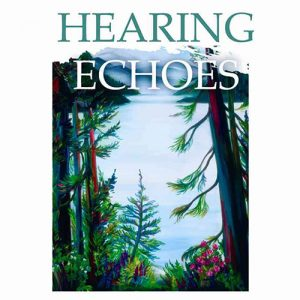 Book Launch and Reading: Hearing Echoes
