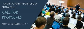 Call for Proposals | Teaching with Technology Showcase