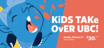Family Day – Kids Takeover UBC