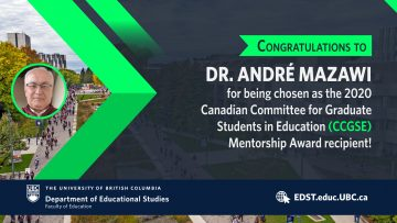 Canadian Committee for Graduate Students in Education Mentorship Award – Dr. André Mazawi